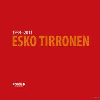 Esko Tirronen, Ikuisesti muistoissa (431812)