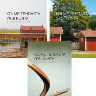 Kolme tehdasta yksi kunta 1-3-kirjasarja (43130)